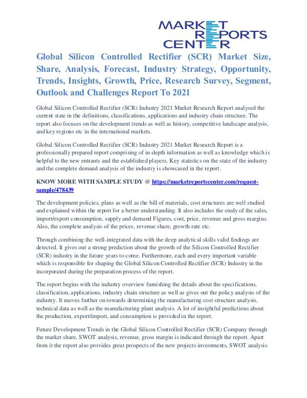 Silicon Controlled Rectifier (SCR) Market Share And Consumption 2021 Silicon Controlled Rectifier (SCR) Market