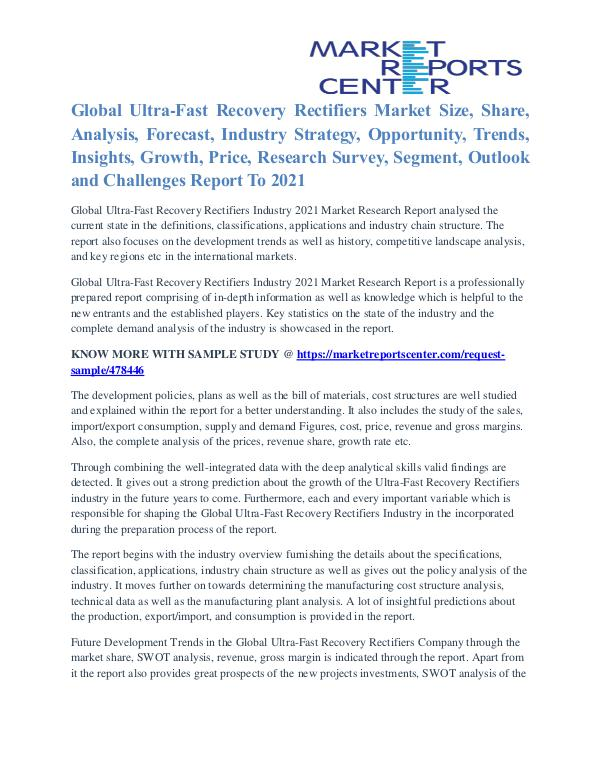 Ultra Fast Recovery Rectifiers Market Growth To 2021 Ultra Fast Recovery Rectifiers Market