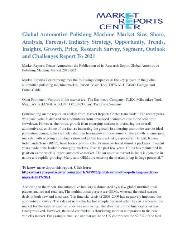 Automotive Polishing Machine Market Share, Size, Emerging Trends 2021 Automotive Polishing Machine Market