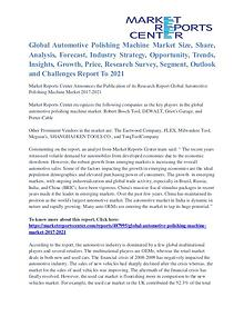 Automotive Polishing Machine Market Share, Size, Emerging Trends 2021