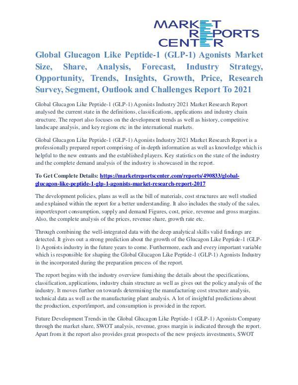 Glucagon Like Peptide-1 (GLP-1) Agonists Market Segmentation To 2021 Glucagon Like Peptide-1 (GLP-1) Agonists Market