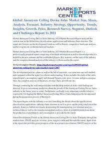 Aneurysm Coiling Device Sales Market Expert Review To 2021