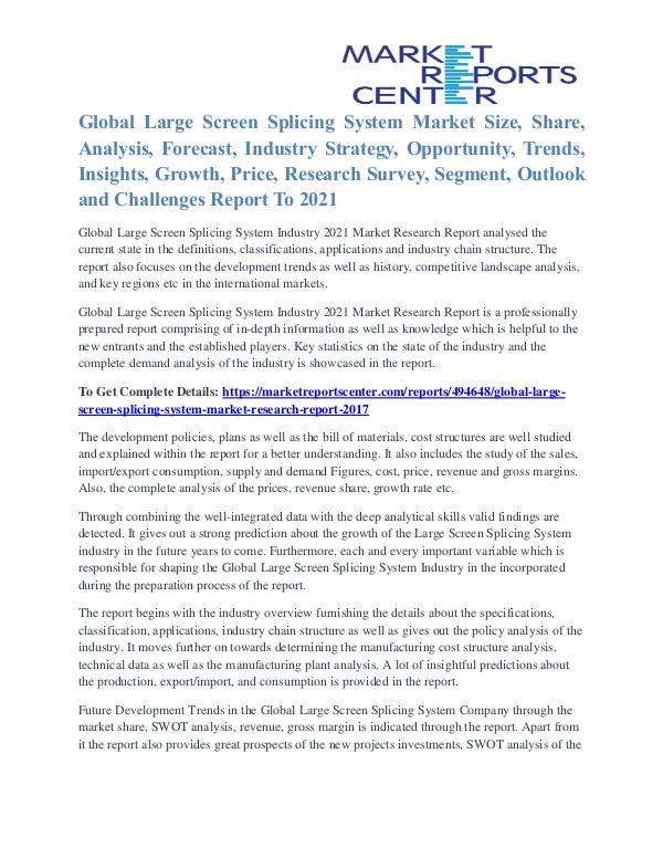 Large Screen Splicing System Market Segmentation and Growth To 2021 Large Screen Splicing System Market