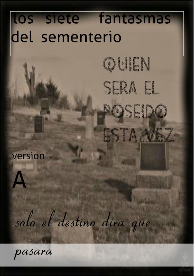 los siete fantasmas del sementerio KSJG{wipohg una familia con problemas demoniacos