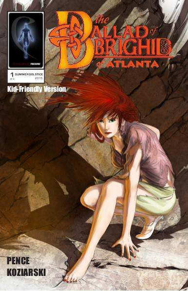 The Ballad of Brighid of Atlanta (Kid-Friendly Version) #1