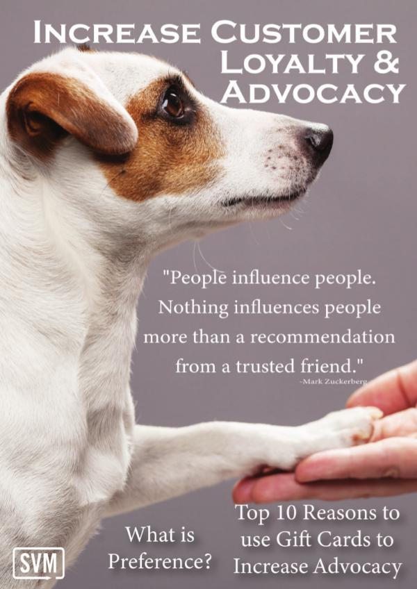 Increase Customer Loyalty and Advocacy