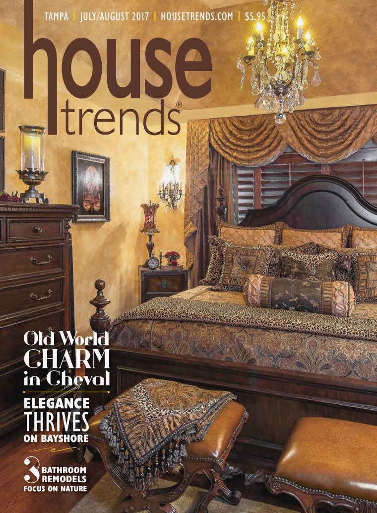 Housetrends Tampa Bay JULY / AUGUST 2017
