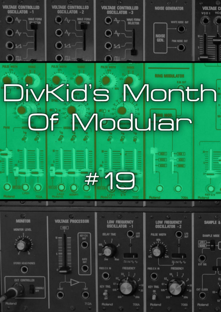 DivKid's Month Of Modular Issue #19
