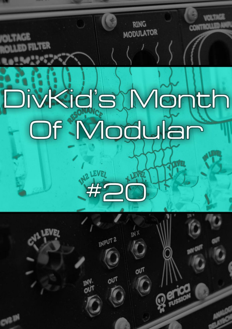 DivKid's Month Of Modular Issue #20
