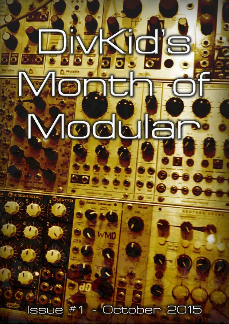 DivKid's Month Of Modular Issue #1 October 2015