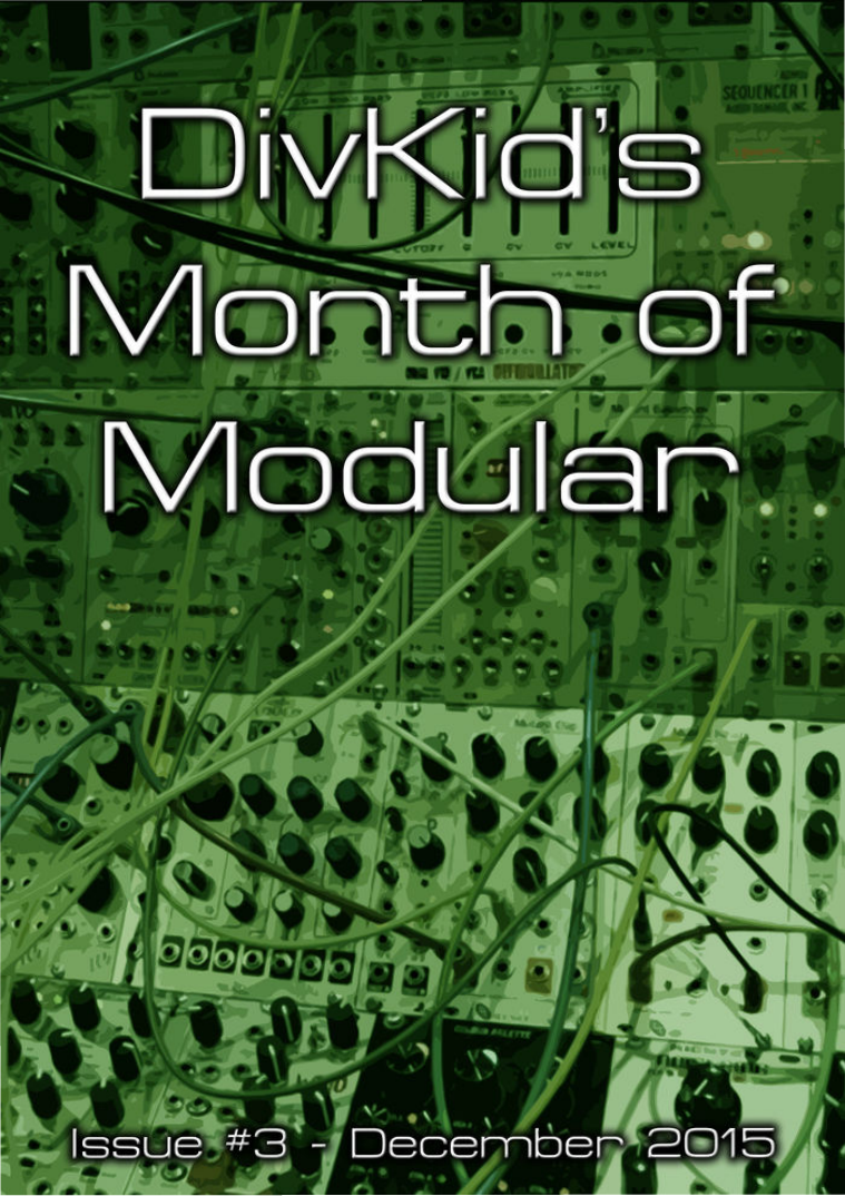 DivKid's Month Of Modular Issue #3 December 2015