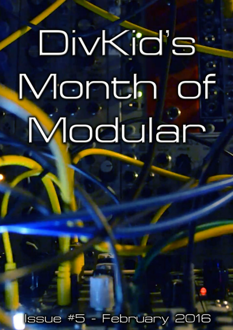 DivKid's Month Of Modular Issue #5 February 2016