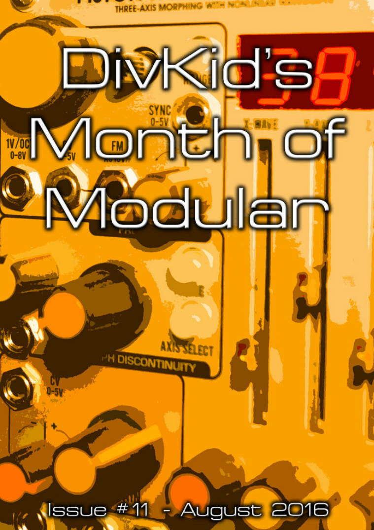 DivKid's Month Of Modular Issue #11 August 2016