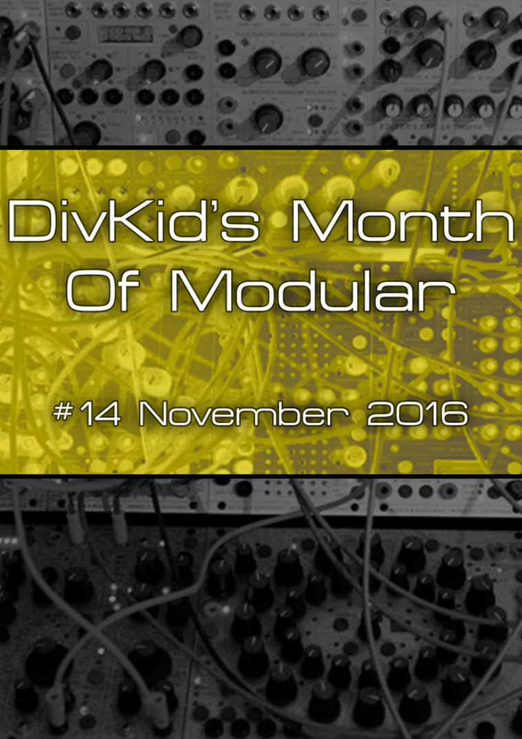 DivKid's Month Of Modular Issue #14 November 2016