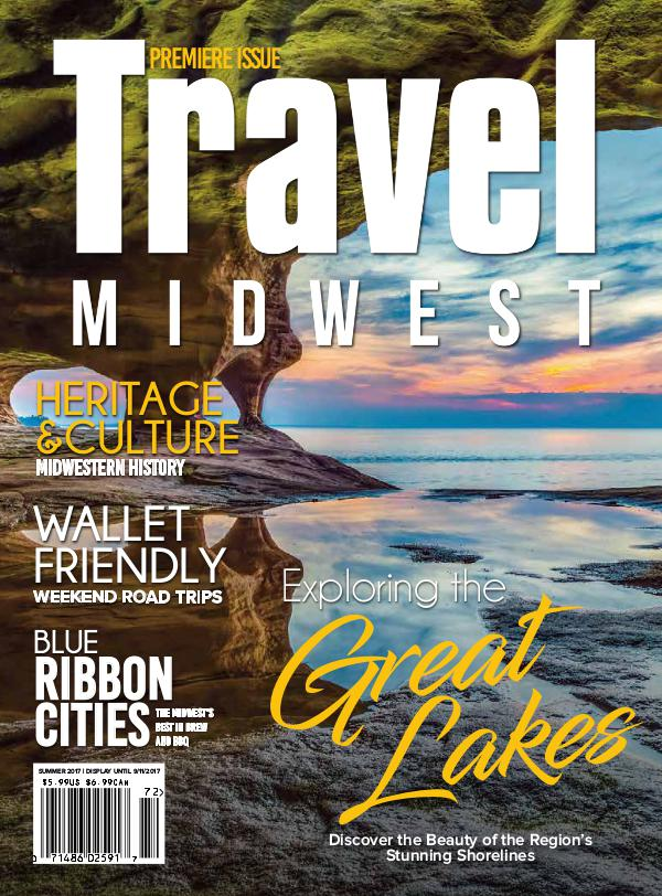 Travel Midwest Magazine Travel Midwest Digital ReplicaSUM17