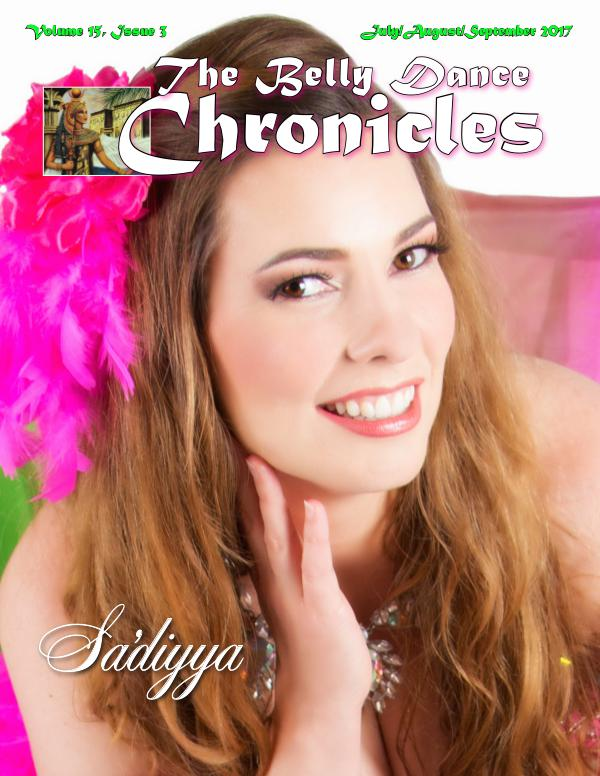 The Belly Dance Chronicles July/August/September 2017     Volume 15, Issue 3