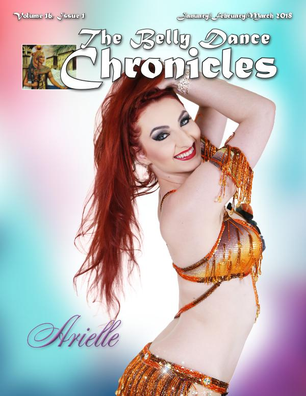 The Belly Dance Chronicles Jan/Feb/Mar 2018     Volume 16, Issue 1