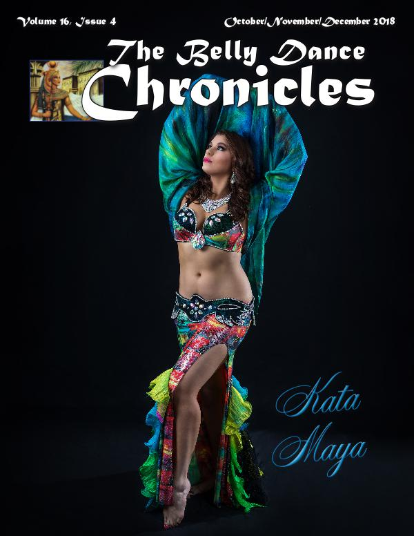 The Belly Dance Chronicles Oct/Nov/Dec 2018  Volume 16, Issue 4