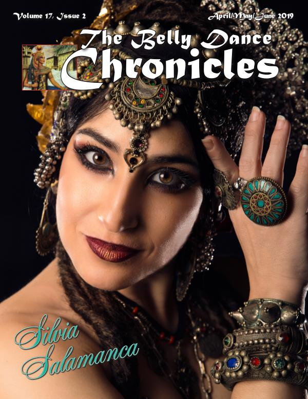 The Belly Dance Chronicles Apr/May/Jun 2019  Volume 17, Issue 2