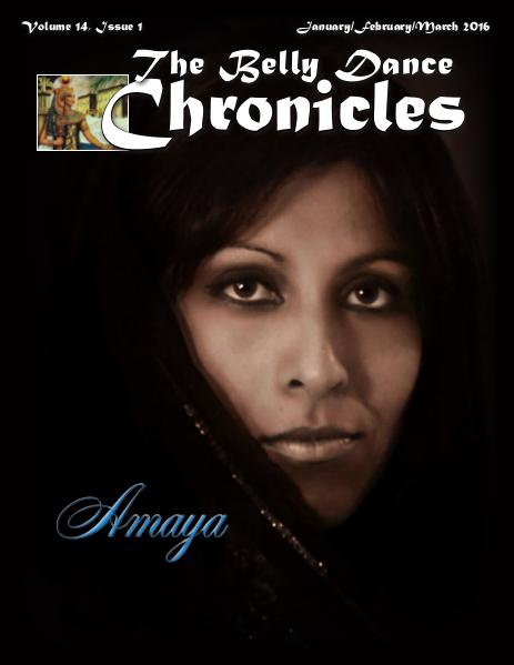 The Belly Dance Chronicles January/February/March 2016 Volume 14, Issue 1