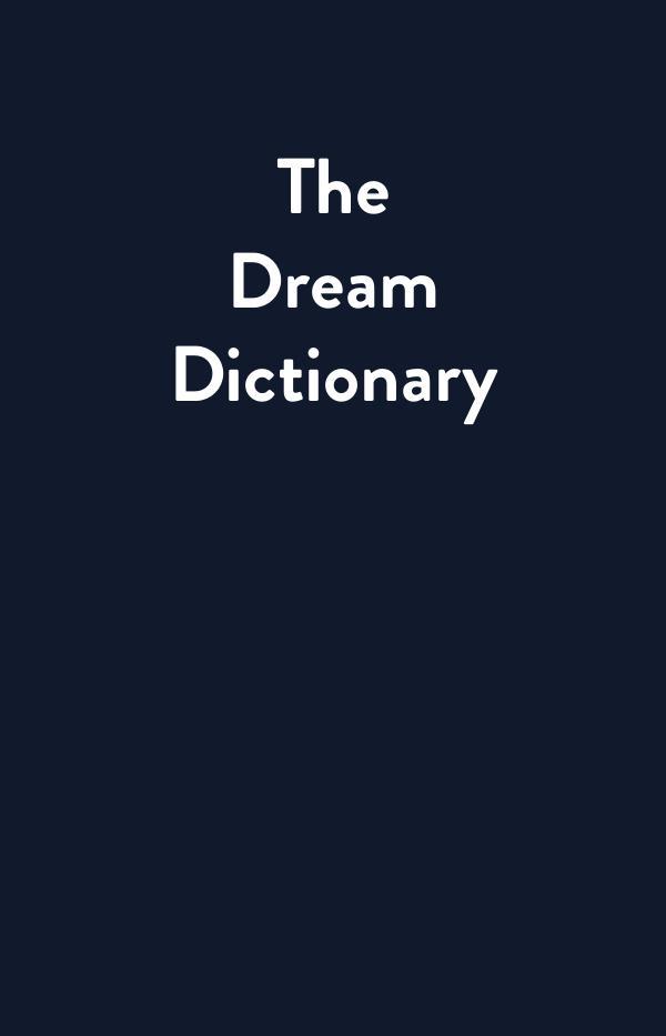 Dream Dictionary 1