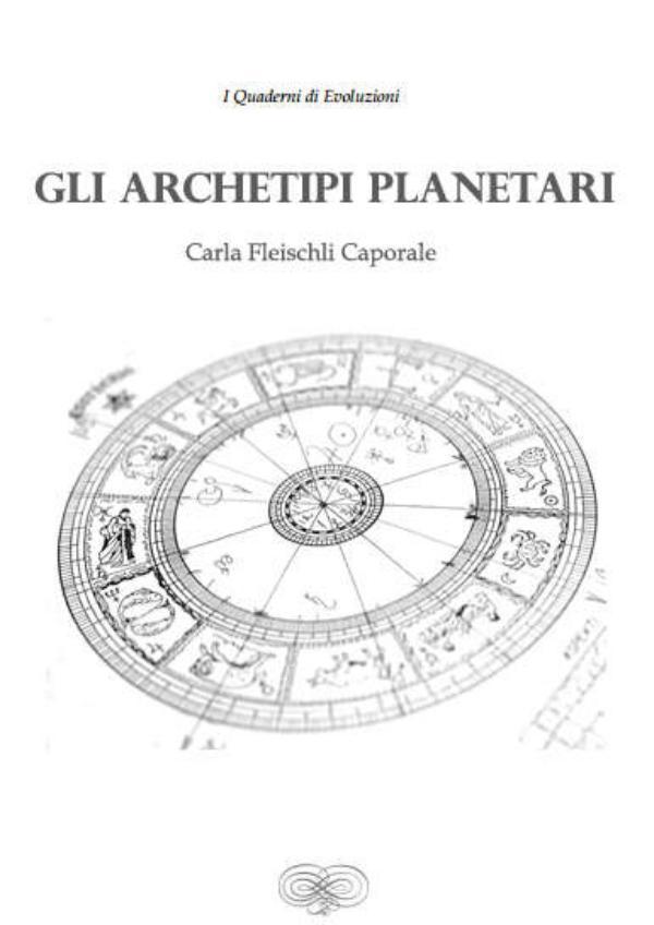 Dossiers Vivere Meglio Gli Archetipi Planetari