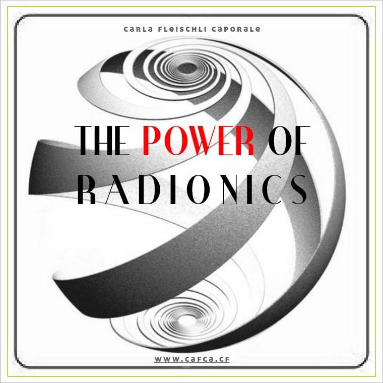 Dossiers A Better Life The Power of Radionics