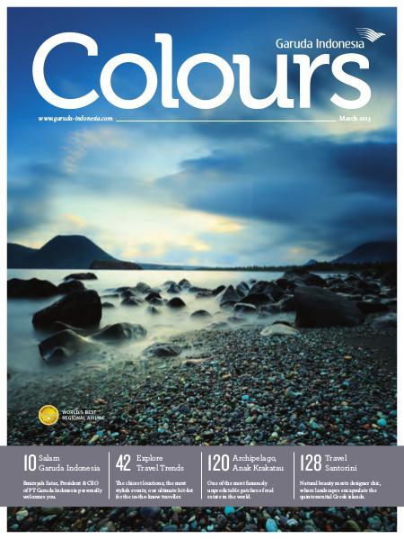 Garuda Indonesia Colours Magazine March 2013