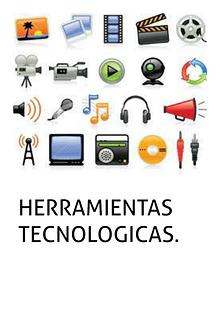 ¿necesarias las herramientas tecnologicas?