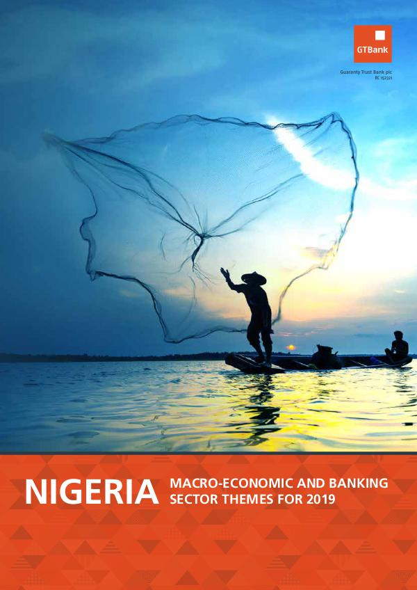 Nigeria: Macro-economic and Banking Themes for 2019 2019 Macro-economic Outlook_26012019