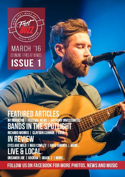 Fret-Buzz Music Magazine Issue 1 - March 2016