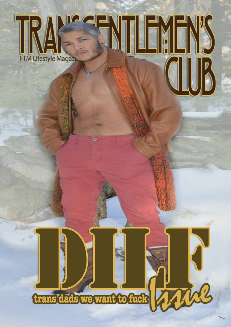 Transgentlemen's Club Vol 1: Issue 2: DILF: Trans Dads Issue