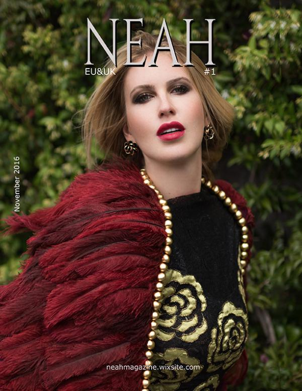 Neahmagazine #2  December 2015-January 2016 NEAHMAGAZINE EU&UK EDITION #1 Nov. 2016
