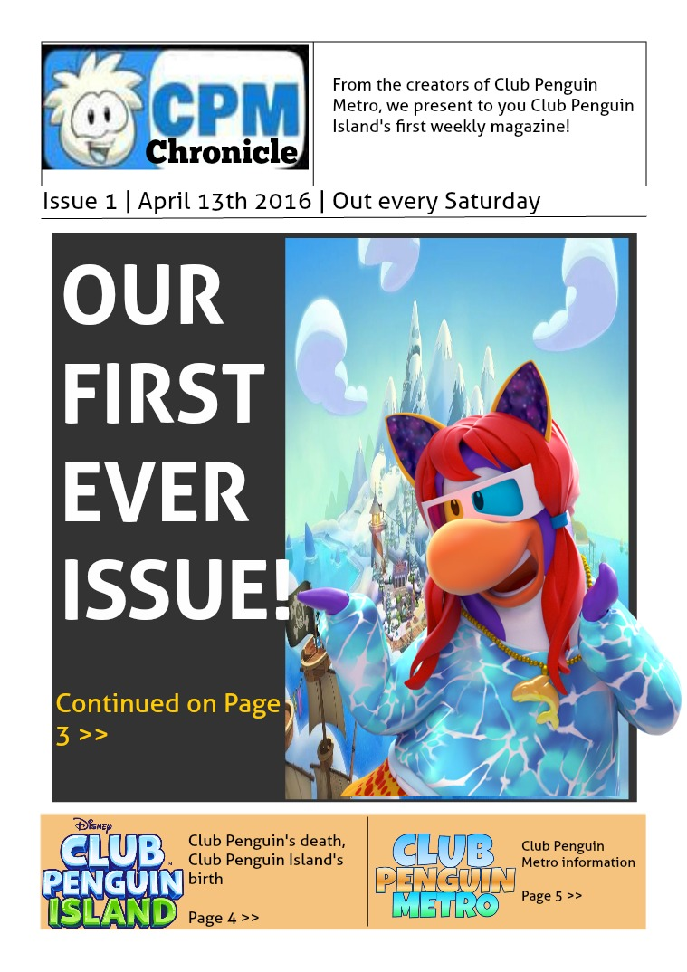 Club Penguin Metro Chronicle Issue 1 Apr 13th 2017