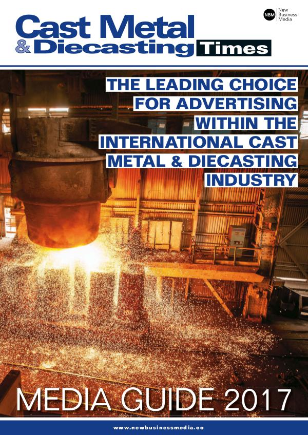 Cast Metal & Diecasting Times Media Pack 2017 2017 Media Pack