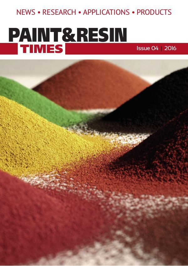 Paint & Resin Times - Issue 3 2016 alex.dann@newbusinessmedia.co