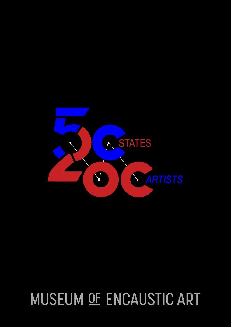 Museum of Encaustic Art Exhibition Catalog 50 States/200 Artists Exhibition Catalog
