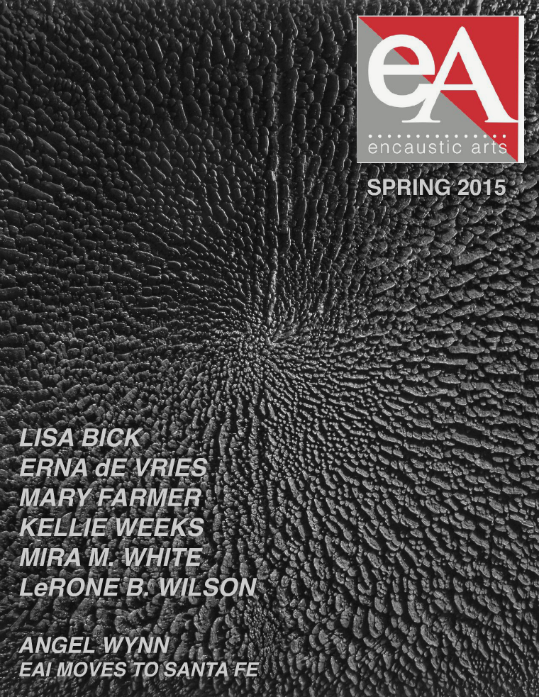 Encaustic Arts Magazine Spring 2015
