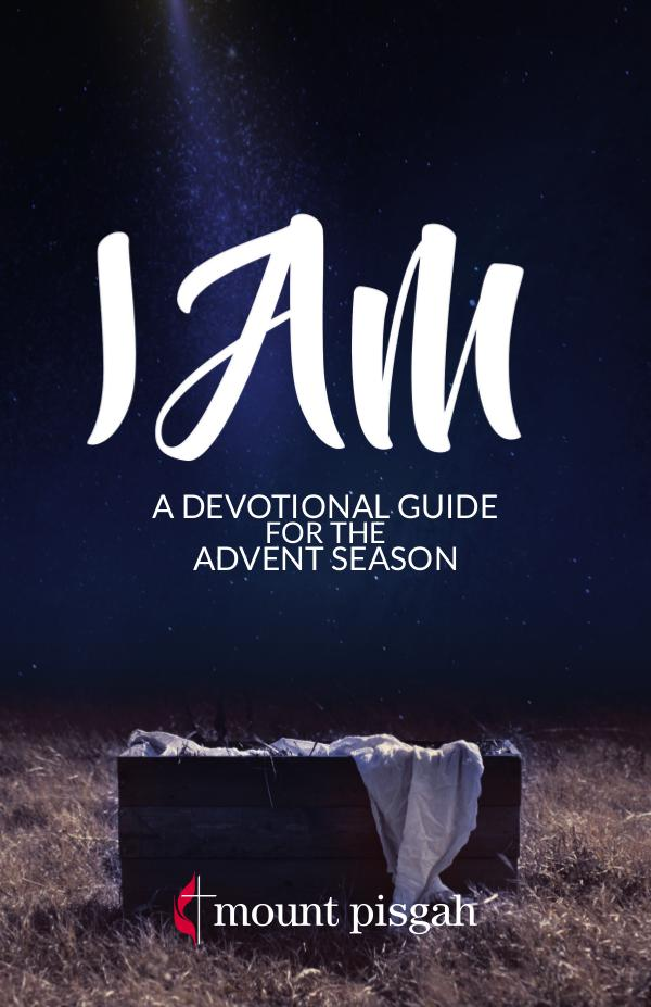 I Am: A Devotional Guide for the Advent Season I AM: A Devotional Guide for the Advent Season