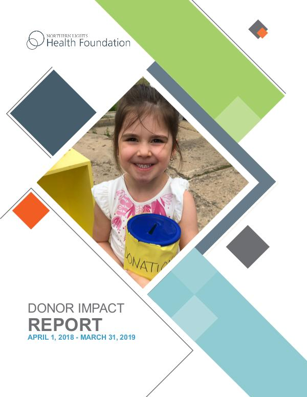 2018-2019 Donor Impact Report 2018-2019 Community Report Final