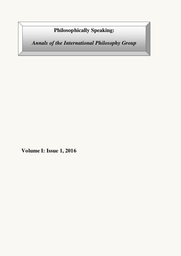 Philosophically Speaking: Annals of the International Philosophy Grou Philosophical-Annals-I-2016