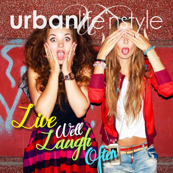 URBAN LIFE 'N STYLE JUNE 2017 | LIVE WELL, LAUGH OFTEN