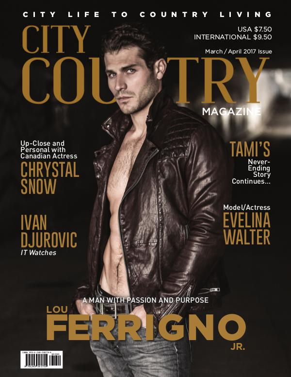 City To Country Magazine March/April 2017 March April 2017
