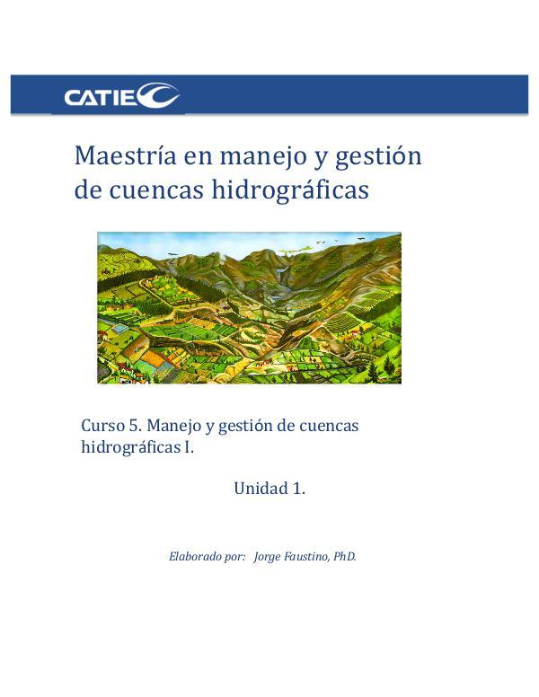 Curso 5- Maestría en manejo y gestión de cuencas hidrográficas UNIDAD 1