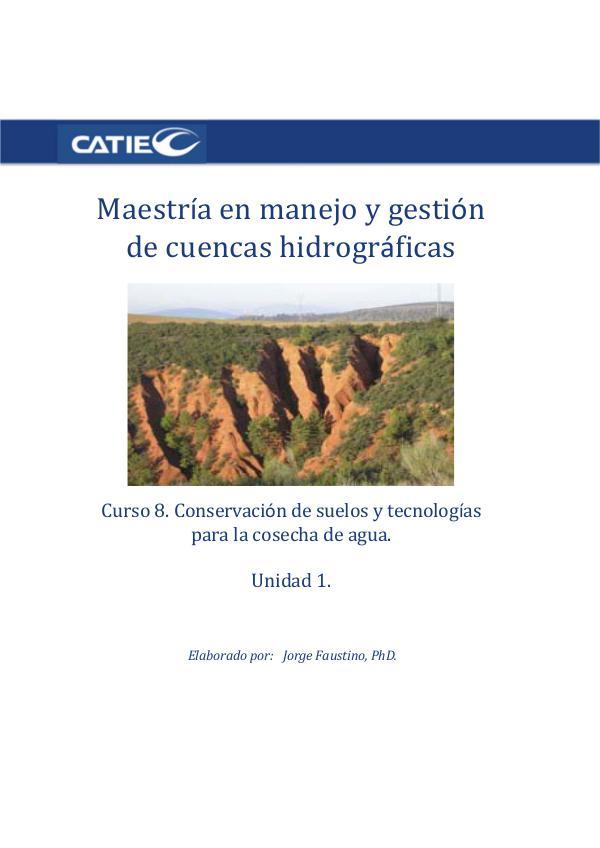 Curso- Conservación de suelos y tecnología de agua.  Unidad 1 C8U1
