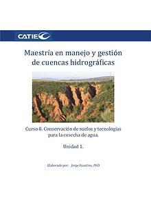 Curso- Conservación de suelos y tecnología de agua.  Unidad 1