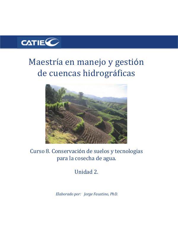 Curso- Conservación de suelos y tecnología de agua.  Unidad 2. Maestr C8U2