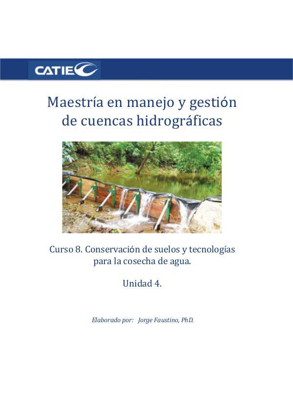 Curso- Conservación de suelos y tecnología de agua.  Unidad 4. Maestr C8U4