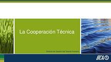 La Cooperación Técnica