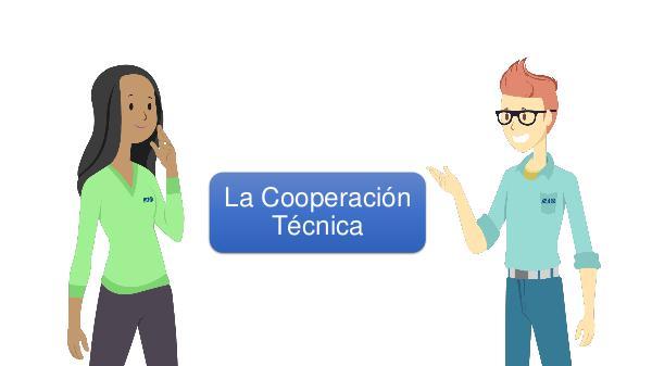 La Cooperación Técnica 03